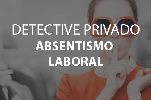 detective absentismo laboral