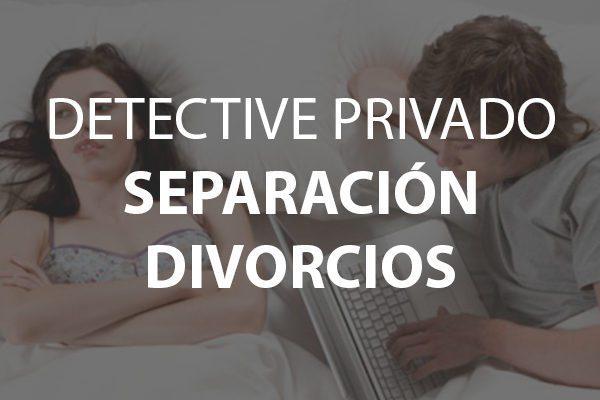 Detective Privado para Separación o Divorcio