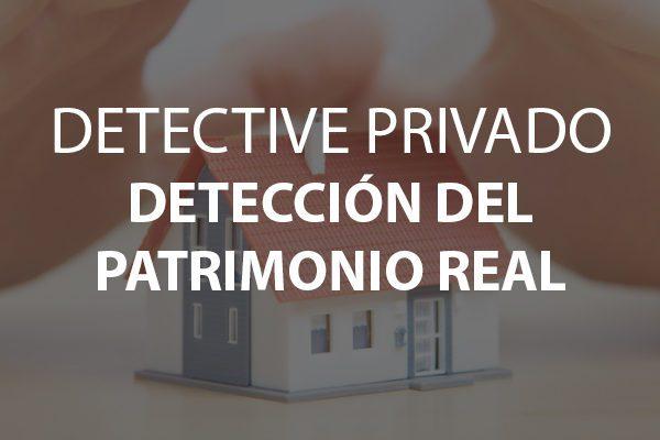 detective detección patrimonio real
