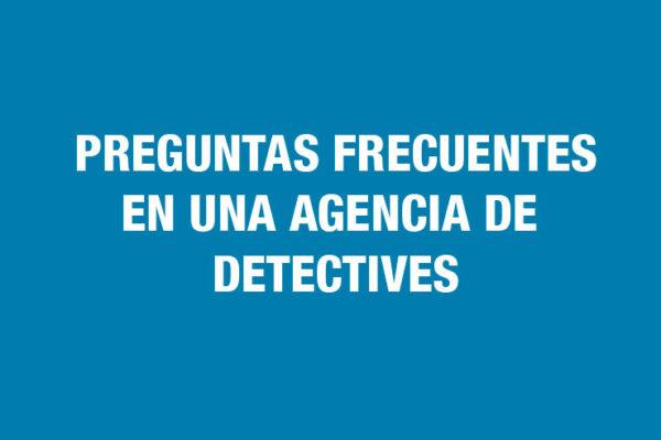 Preguntas Frecuentes Detectives