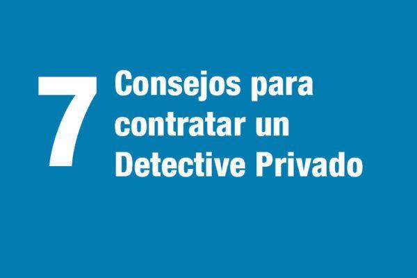 Consejos contratar un detective privado