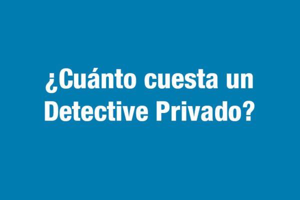 Cuanto cuesta un detective