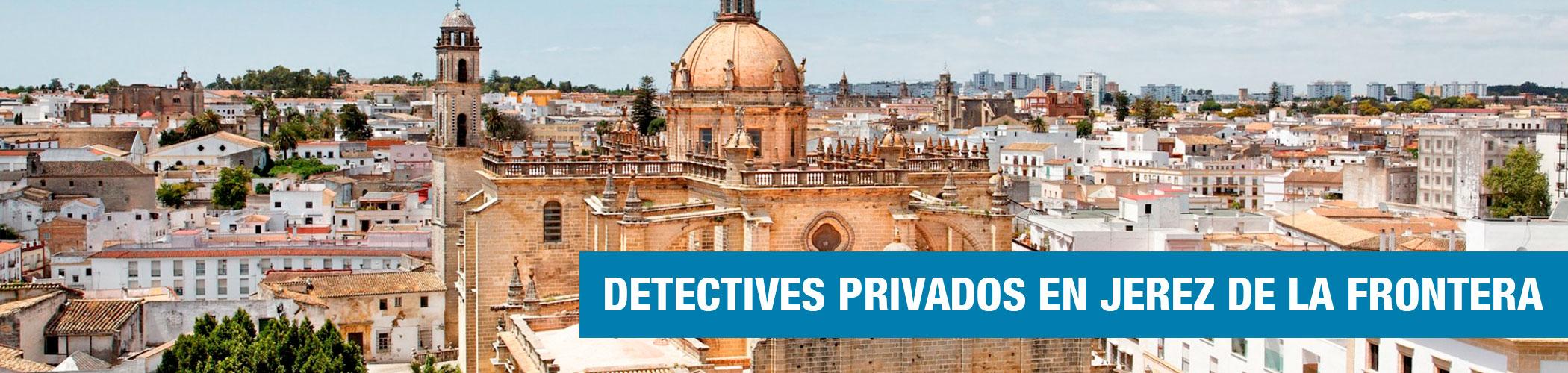 Detectives en Jerez de la Frontera